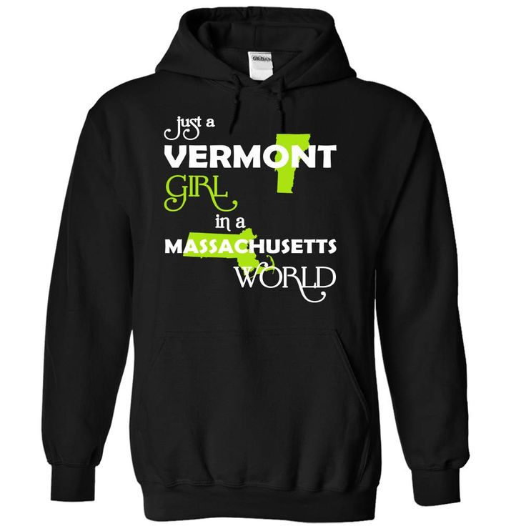 Just A Vermont Girl In A Massachusetts World T-Shirts, Hoodies. CHECK PRICE ==► https://www.sunfrog.com/Valentines/-28VTXanhChuoi001-29-Just-A-Vermont-Girl-In-A-Massachusetts-World-Black-Hoodie.html?id=41382