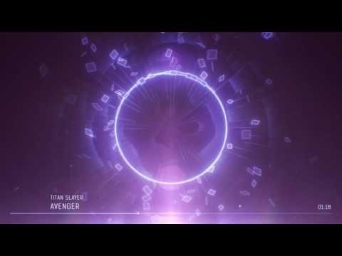 TITAN SLAYER - AVENGER [Epic Rock Trailer]