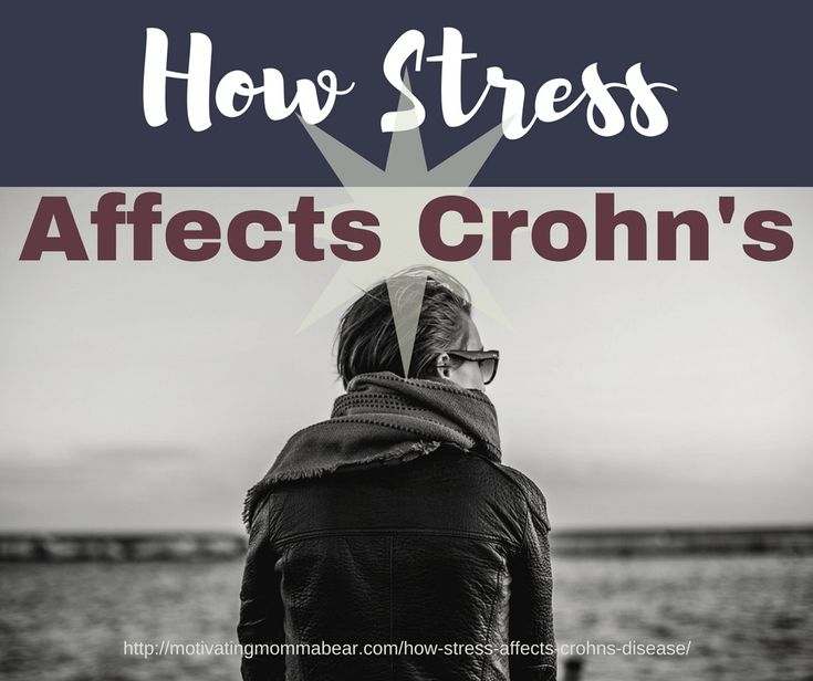 Stress Affects Crohn's Disease. Crohn's and stress go hand in hand. Stress can cause Crohn's flare ups. How does stress cause digestion problems? Pin now, read later to find out.