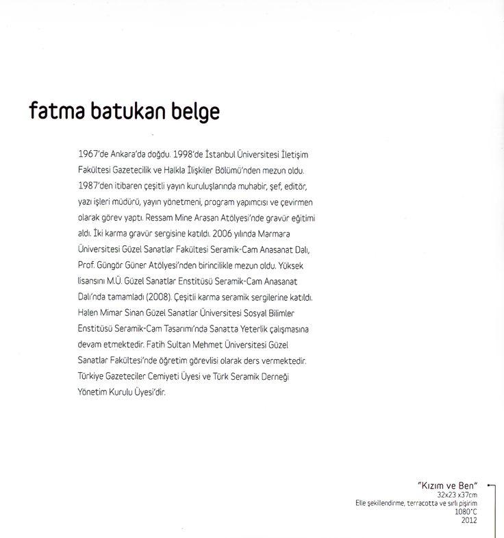 """Fatma Batukan Belge """"ZAMANIN İZİNDE"""" Çağdaş Seramik Sergisi, 2012 (Erdinç Bakla archive)"""