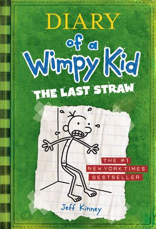 Diary of a Wimpy Kid #3- The Last Straw: Jeff Kinney