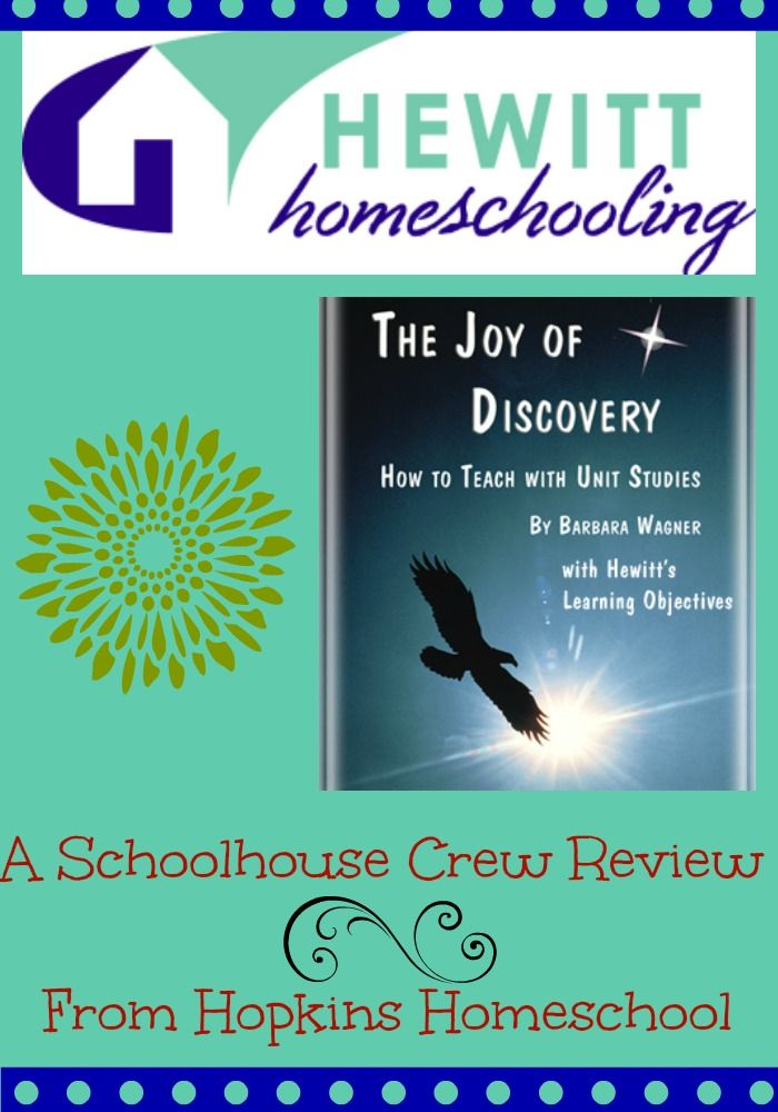 """I have always wanted to do unit studies, but those prepackaged ones just never seemed to fit our needs ...  Have you always wanted to plan your own, but weren't quite sure how to do it? Hewitt Homeschooling has this really nice resource available to us teachers called The Joy of Discovery and Learning Objectives for Grades K-8."""