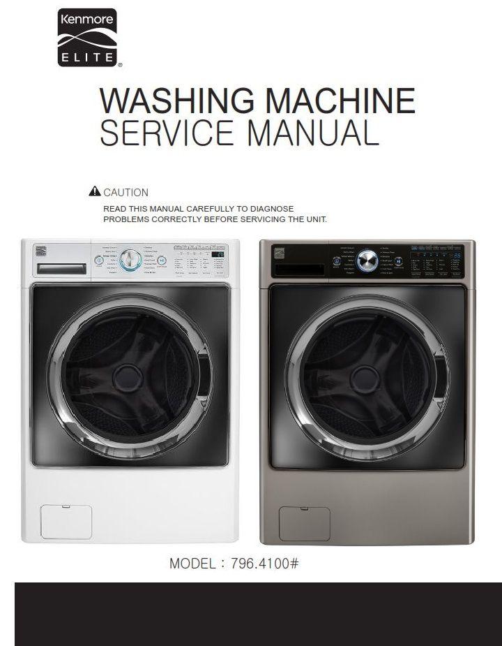 Kenmore Elite 41003 41002 Washer Service Manual And Repair Instructions Kenmore Washing Machine Service Kenmore Elite