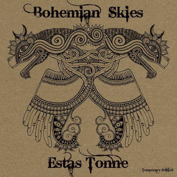 Bohemian Skies | Estas Tonne Music | Essential Sounds Of The Universe