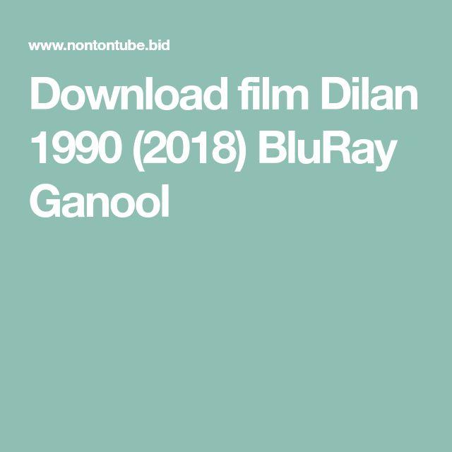 Download film Dilan 1990 (2018) BluRay Ganool