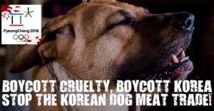 """ Stop Dog and Cat Meat Cruelty in Korea! Boycott PyeongChang 2018…"