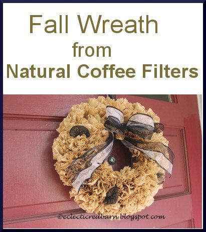 Make an Inexpensive Fall Wreath with Coffee Filters