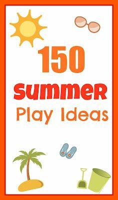 150 Summer Play Ideas - huge list with lots of variety!: Summer Idea, Fun Idea, Plays Idea, For Kids, 150 Summer, Summer Activities, Summer Plays, Jewels Roses, Summer Fun