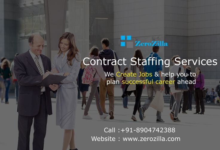 Contract Staffing Services – Recruitment Agency in Bangalore, Placement Consultancy in Bangalore Website : www.zerozilla.in Call : +91-8904742388