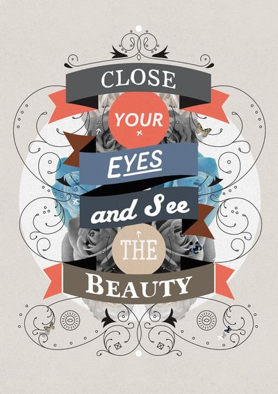Close your eyes and see the beauty