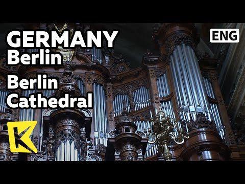 【K】Germany Travel-Berlin[독일 여행-베를린]베를린 대성당, 독일 최대 파이프 오르간/Berlin Cathedral/Pipe Organ - YouTube