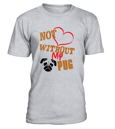 # Pug Dog T Shirt-Without My Pug .  Special Offer, not available anywhere else!Available in a variety of styles and colorsBuy yours now before it is too late!HOW TO ORDER:1. Select the style and color you want:2. Click Reserve it now3. Select size and quantity4. Enter shipping and billing information5. Done! Simple as that!TIPS: Buy 2 or more to save shipping cost!Tip: Buy two or more with friends and save on shipping.FAST, SAFE, & SECURED checkout: