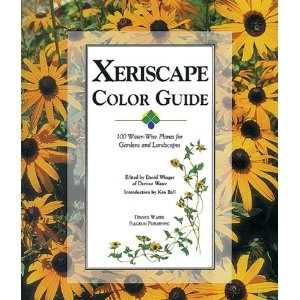 Xeriscape Color Guide: 100 Water-Wise Plants for Gardens and Landscapes [Paperback]