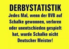 Every time BVB won, lost or when the game ended in a draw on Schalke, S04 did not become German champion! #bvb #derbytime #sch**ßS04
