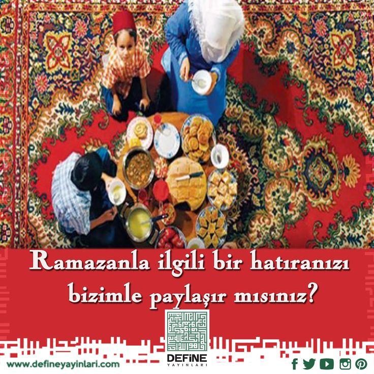 Ramazanla ilgili bir  hatıranızı bizimle paylaşır mısınız? #define #defineyayınları #dua #pray #reca #mümin #kul #ramazan #ramazanayı #ramazanışerif #mübarekay #hoşgeldinramazan #hatıra #anı #ramazanhatırası #eskiramazanlar #eskigünler #hatıralar #anılar #ramazananısı