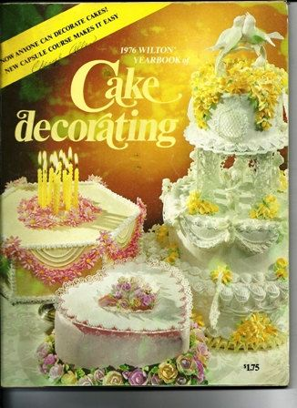 1976 Wilton Cake Decorating Book the Wiltons by TheIDconnection, $20.00
