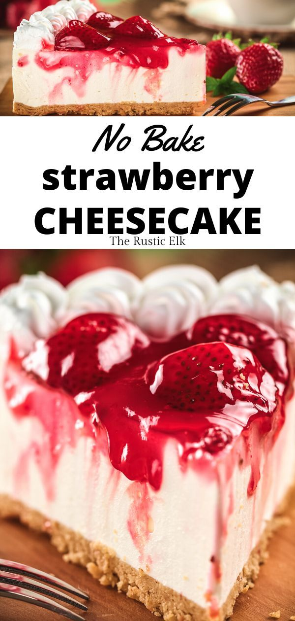 No Bake Strawberry Cheesecake Recipe In 2020 Strawberry Cheesecake Recipe Strawberry Cheesecake Recipe Easy Cheesecake Recipes Easy Homemade