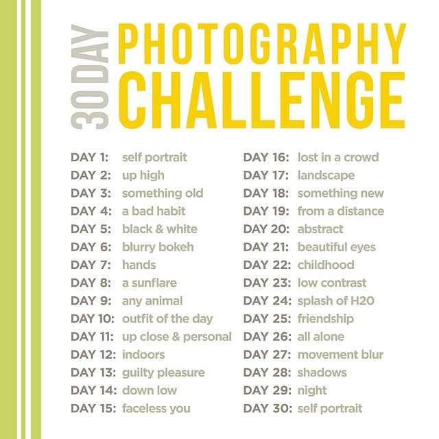 30 day photography challenge. I really want to do one of these one month.