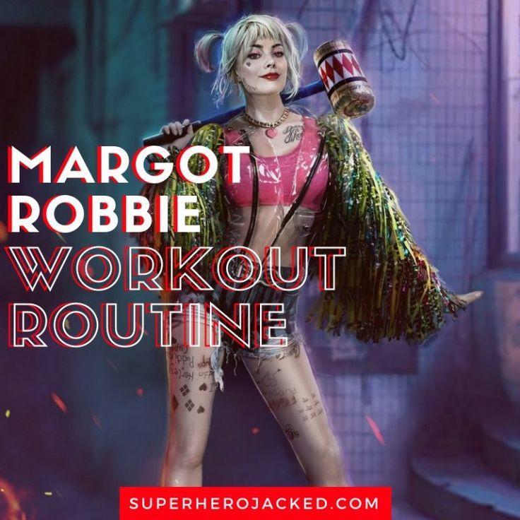 Margot Robbie Workout Routine and Diet Plan in 2020