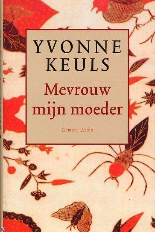 Mevrouw mijn Moeder - Auteur: Yvonne Keuls