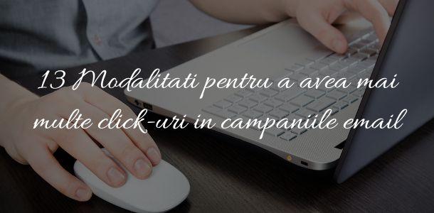 13 Modalitati pentru a avea mai multe click-uri in campaniile email
