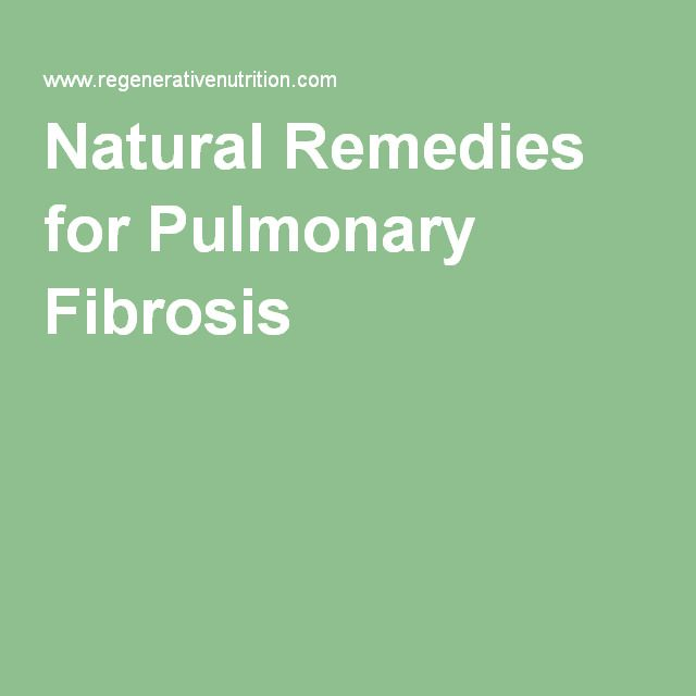 Natural Remedies for Pulmonary Fibrosis
