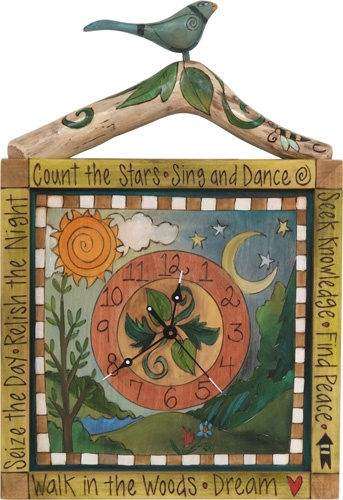 "Sticks clock: ""Count the Stars • Sing and Dance • Seek Knowledge • Find Peace• Seize the Day • Relish the Night • Walk in the Woods • Dream"""