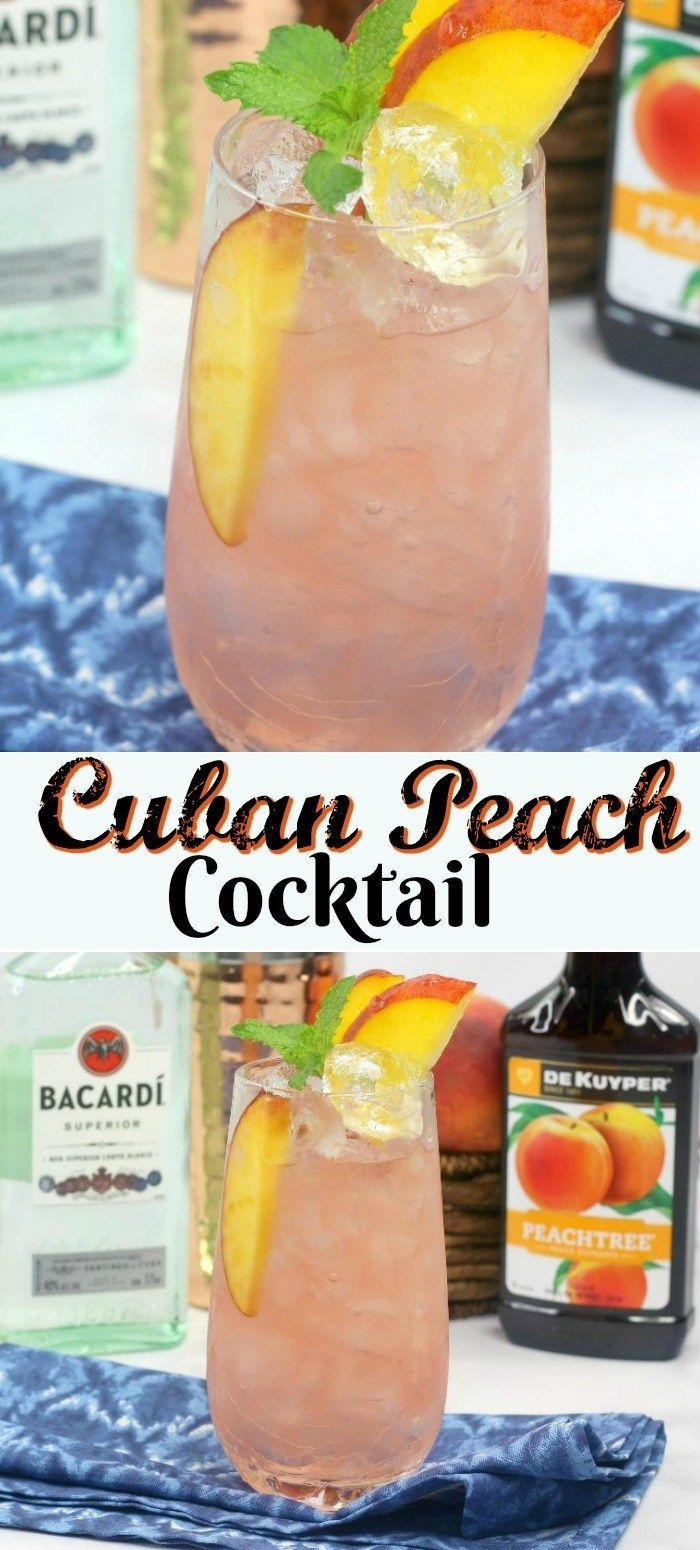 Do You Love Peaches As Much As We Do Then You Will Love This Fresh And Simple Refreshing Cuban Peach Cockta Peach Schnapps Drinks Peach Cocktail Peach Drinks
