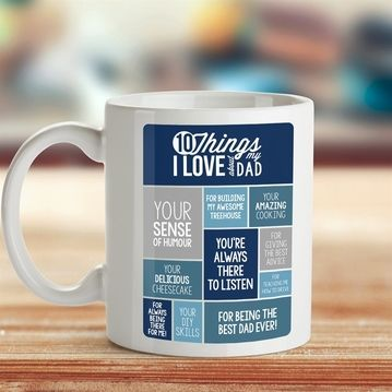 10 Things I Love About My Dad Mug