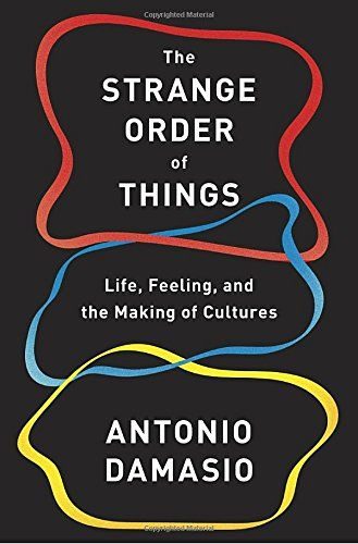 The Strange Order of Things: Life, Feeling, and the Makin... https://www.amazon.com/dp/0307908755/ref=cm_sw_r_pi_dp_U_x_4dsTAbGZ2BX6F