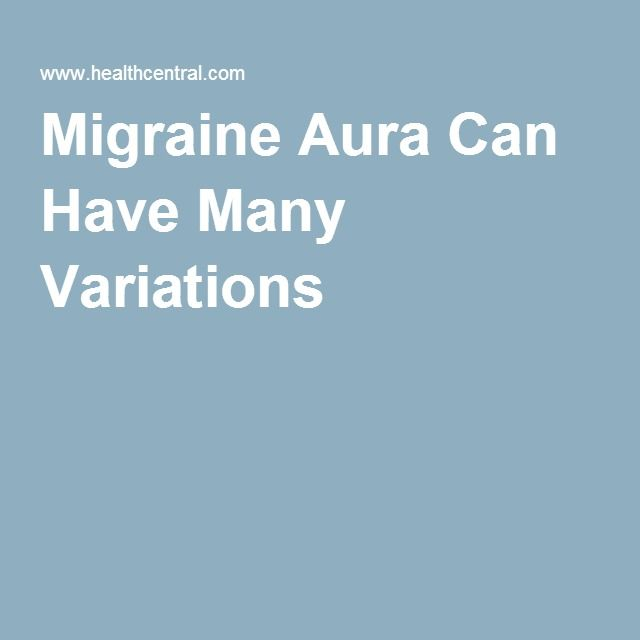 Migraine Aura Can Have Many Variations