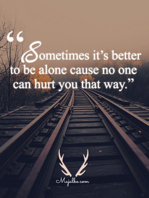 It's Better This Way Love Quotes