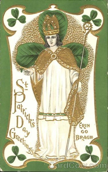 "c 1908 postcard ""St. Patrick's Day Greetings Erin To Bragh"""