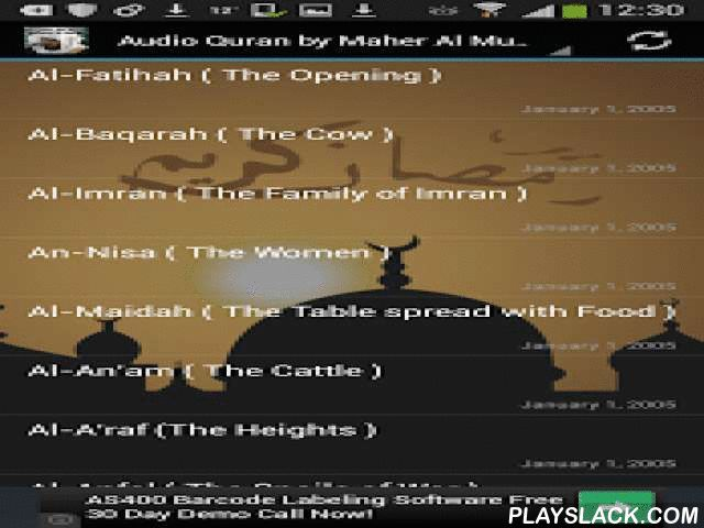 Audio Quran Maher Al Muaiqly  Android App - playslack.com ,  The Holy Quran Recitation of its entirety by Sheikh Maher Al Muaiqly.This App contains the complete Qur'an Karim in High Quality MP3 audio by the famous Quran reciter Maher Al Mueaqly. Just added: Maher Al Muaiqly VideosYou have the choice of either listening via audio streaming from the internet or you can download the files to your device.To download: select file, press long and see options.* All files are streamed from the…