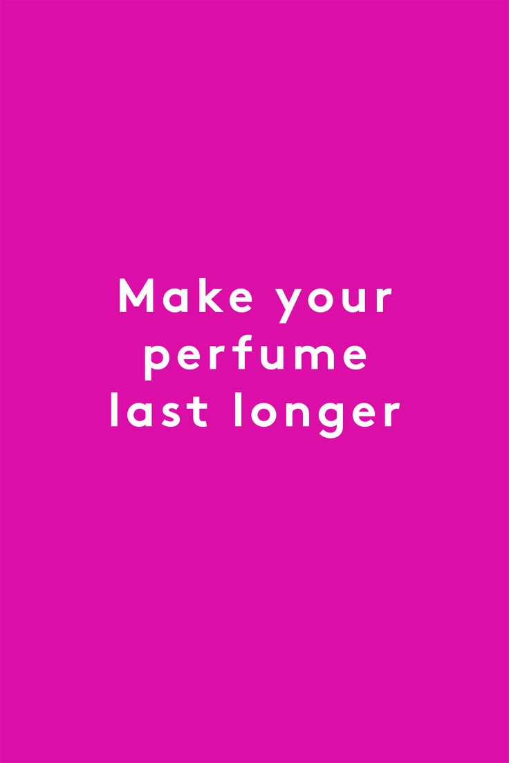 Make your perfume last longerVaseline is an occlusive so it will stop your skin absorbing perfume – making it last longer. Just dab a little wherever you intend to spritz and the fragrance will sit on the Vaseline and keep you smelling sweeter for longer. #refinery29 http://www.refinery29.uk/vaseline-beauty-tips#slide-2