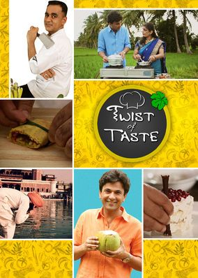 Twist of Taste (2015) - Michelin-star chef Vineet Bhatia returns to his native India to uncover local delicacies and blend their exotic, rich flavors into his modern cuisine.
