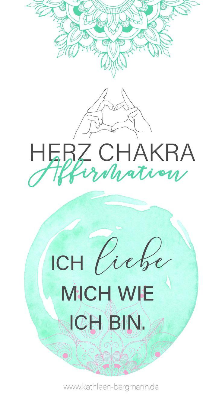 Affirmation für die Stärkung deines Herz Chakras