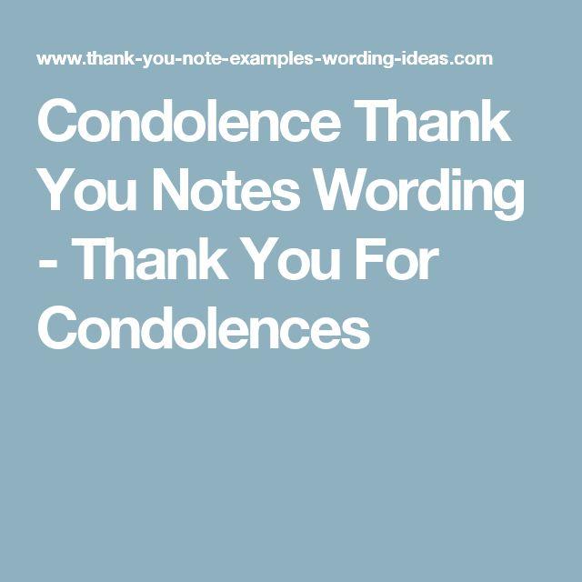 Condolence Thank You Notes Wording - Thank You For Condolences