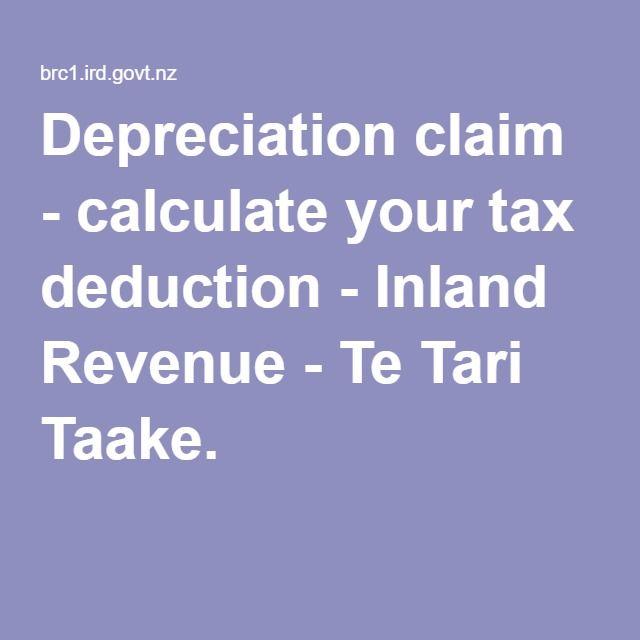 Depreciation claim - calculate your tax deduction - Inland Revenue - Te Tari Taake.