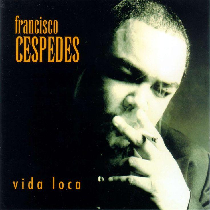 Francisco cespedes VIDA LOCA - Urielmania