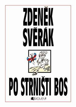 Po strništi bos | Zdeněk Svěrák | Short story | Favourite book