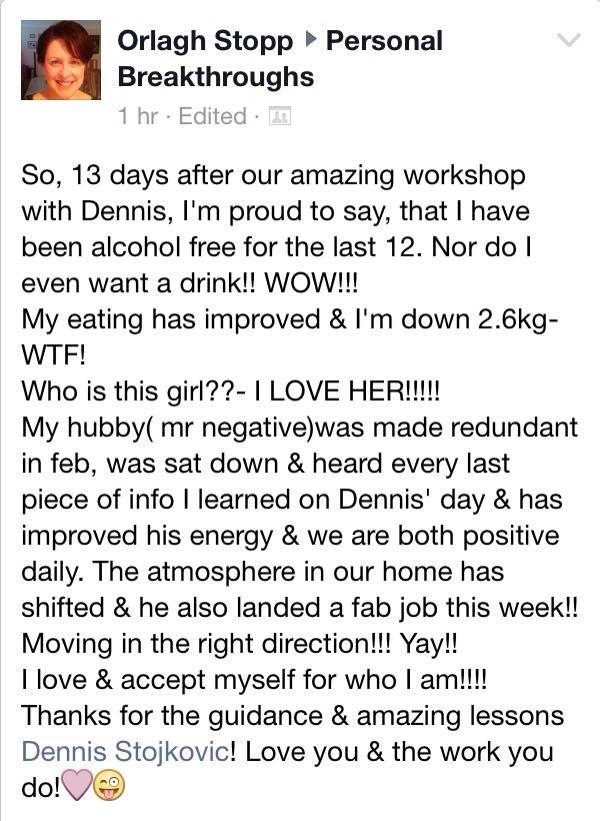 Dennis Stojkovic Personal Breakthroughs Testimonial facebook.com/dennistojkovic