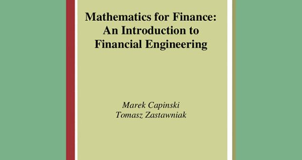 Mathematics for Finance – An Introduction to Financial Engineering