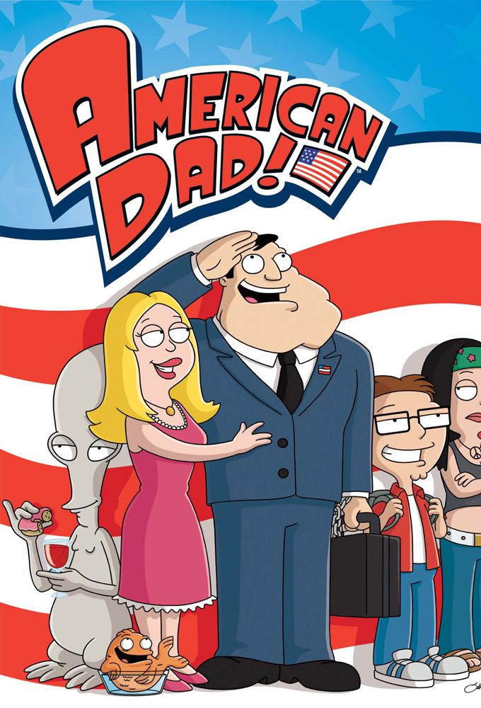 """American Dad"" - The random escapades of Stan Smith, an extreme right wing CIA agent dealing with family life and keeping America safe, all in the most absurd way possible. (2005-____)"