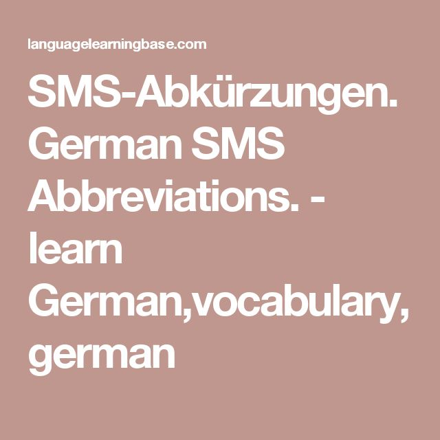 SMS-Abkürzungen. German SMS Abbreviations. - learn German,vocabulary,german