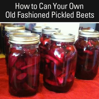 Canning Pickled Beets - Old Fashioned Recipe