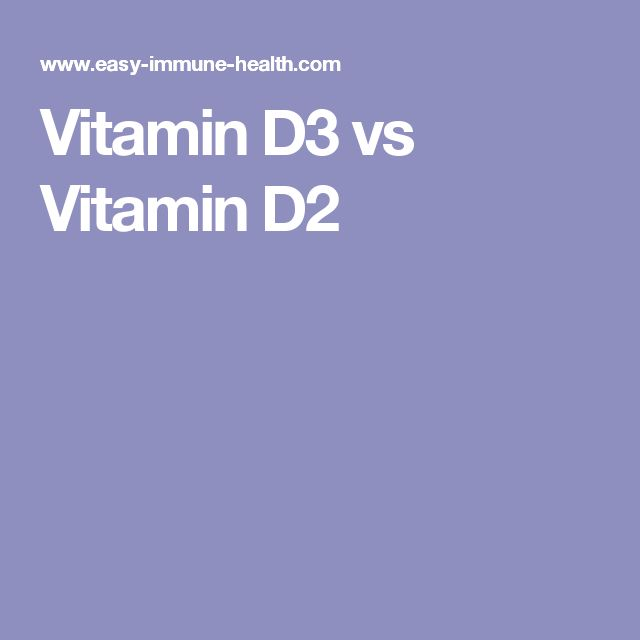 Vitamin D3 vs Vitamin D2