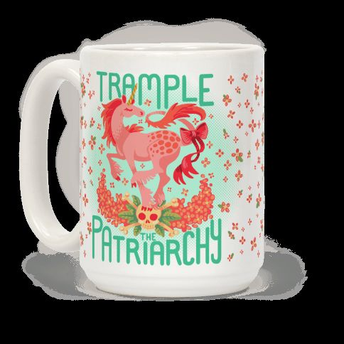 Trample The Patriarchy | T-Shirts, Tank Tops, Sweatshirts and Hoodies | HUMAN