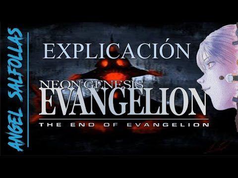 EXPLICACIÓN DEFINITIVA-2017 | The end of Evangelion | Parte 1-HD - YouTube