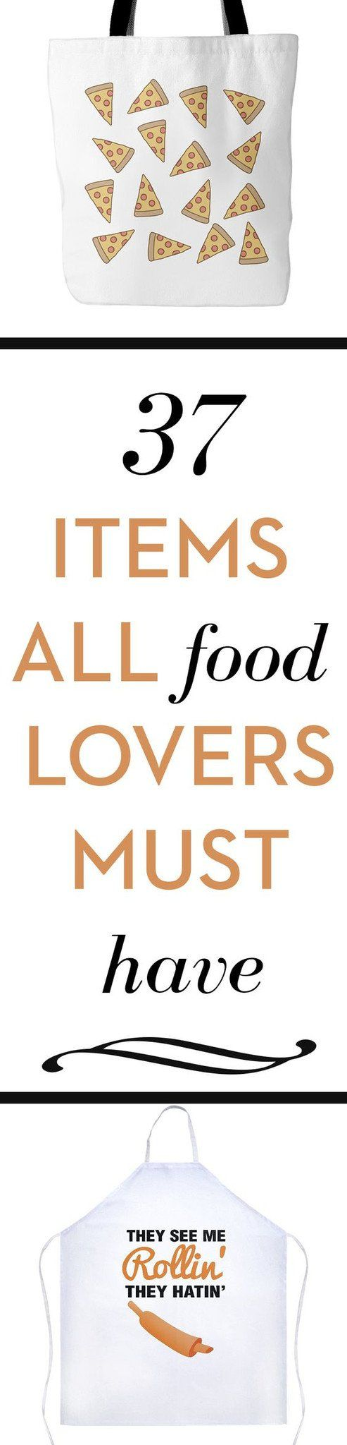 Are You Hungry? 37 Items All Food Lovers Must Have Blog | Sarcastic ME